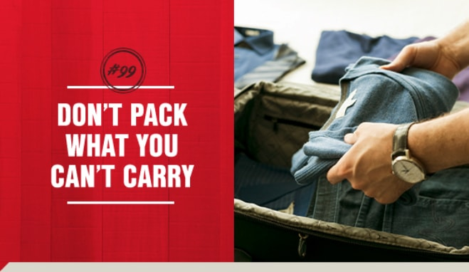 Don't pack what you can't carry